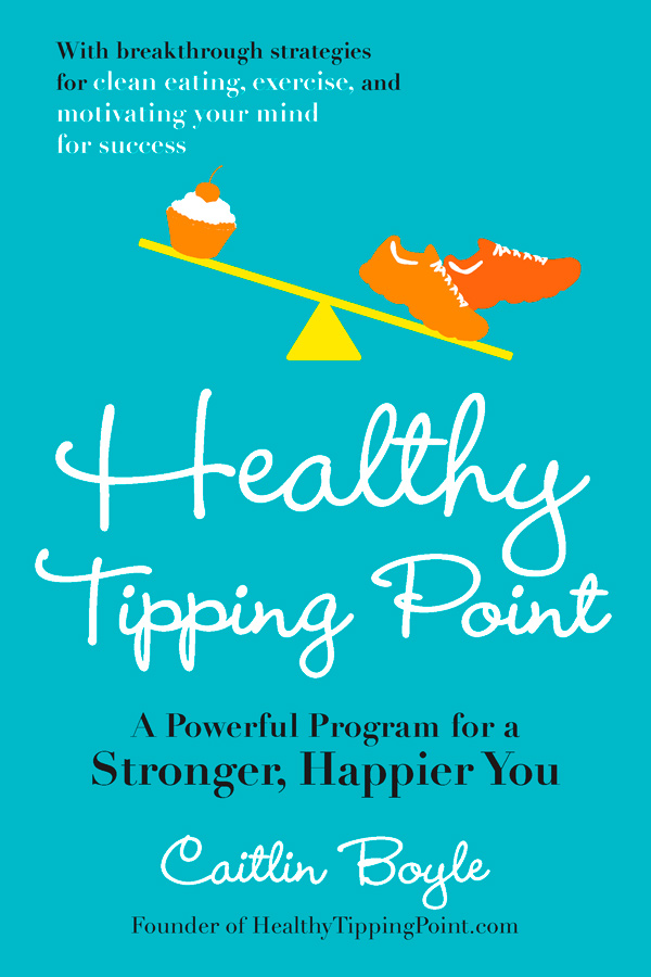 NEW!&#160;Healthy Tipping Point: A Powerful Program for a Stronger, Happier You