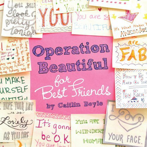 New! Operation Beautiful For Best Friends