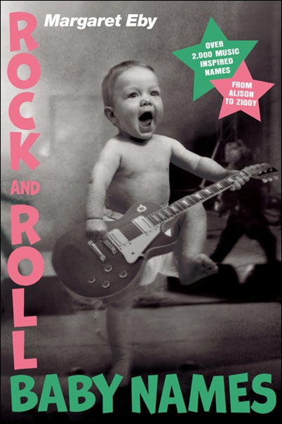 Rock and Roll Baby Names