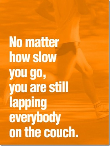 No-Matter-How-Slow-You-Go-You-Are-Still-Lapping-Everybody-On-The-Couch