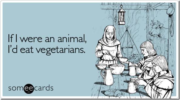 animal-eat-vegetarians-confession-ecard-someecards