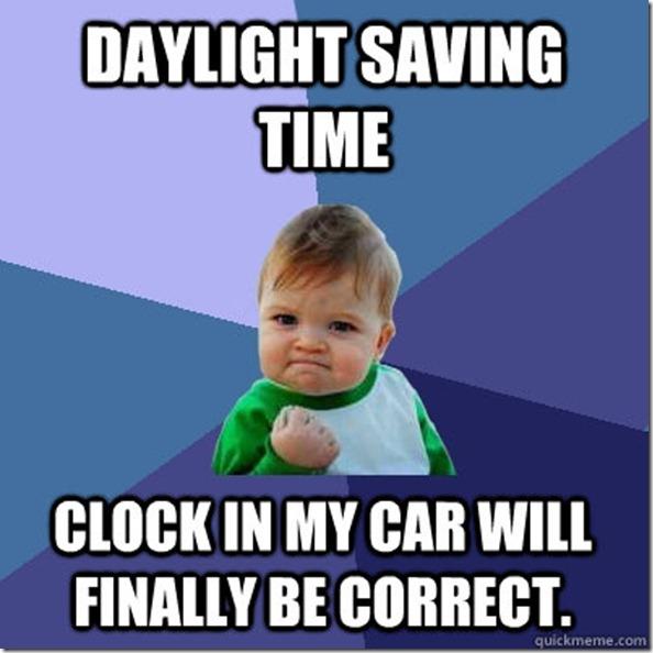 Funny Meme About Daylight Savings : Weekend fun more