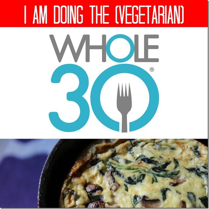 vegetarian whole 30